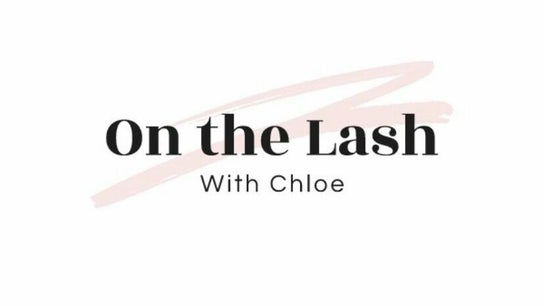 On the lash with Chloe