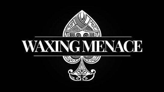 The waxing Menace