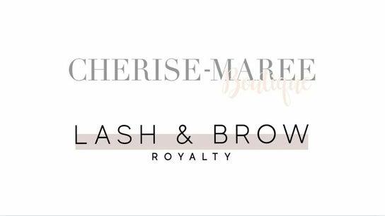 Cherise-Maree Boutique/Lash & Brow Royalty