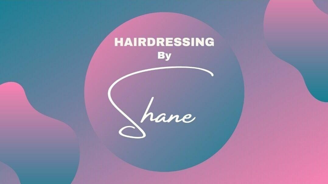 Hair by Shane